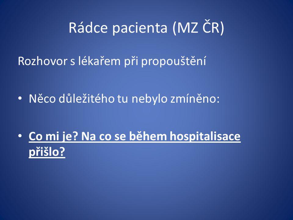 Rádce pacienta (MZ ČR) Rozhovor s lékařem při propouštění