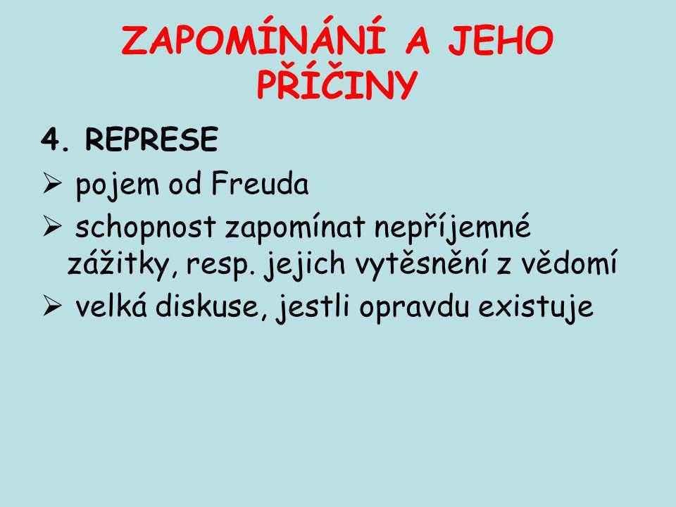 ZAPOMÍNÁNÍ A JEHO PŘÍČINY