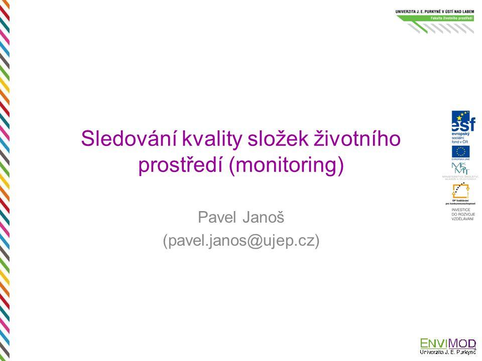Sledování kvality složek životního prostředí (monitoring)