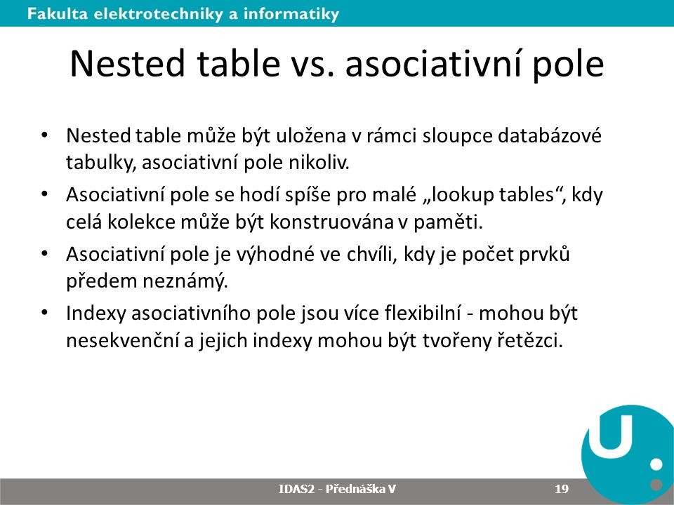 Nested table vs. asociativní pole