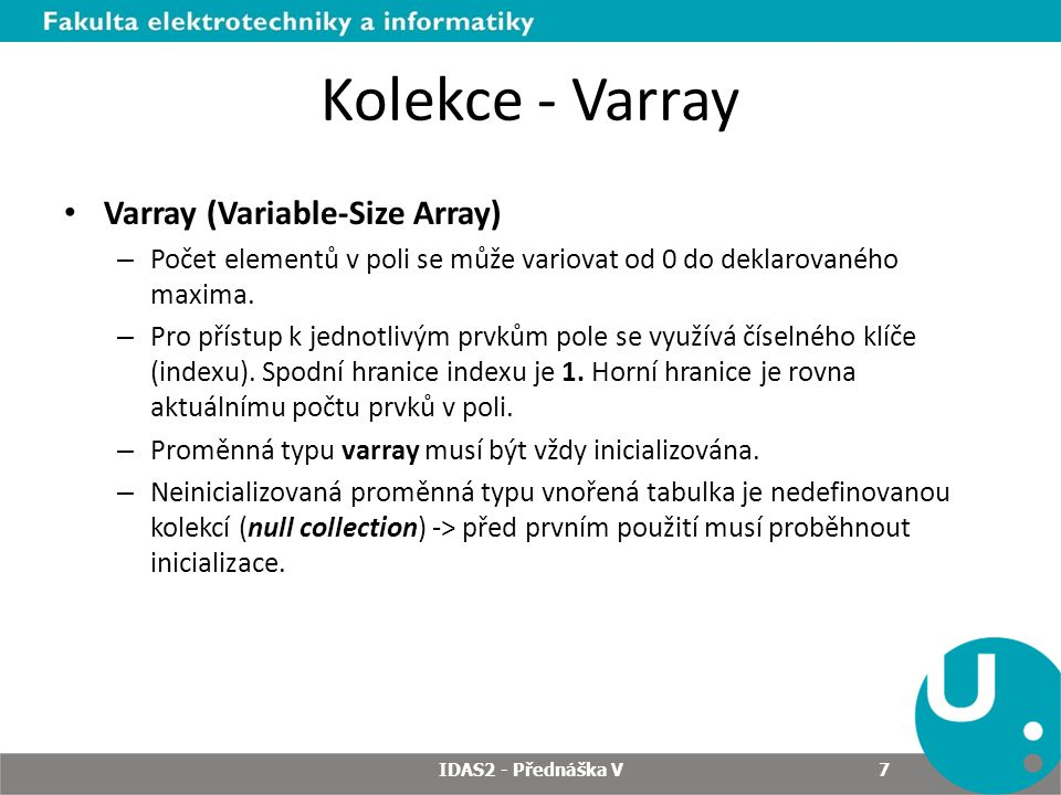 Kolekce - Varray Varray (Variable-Size Array)