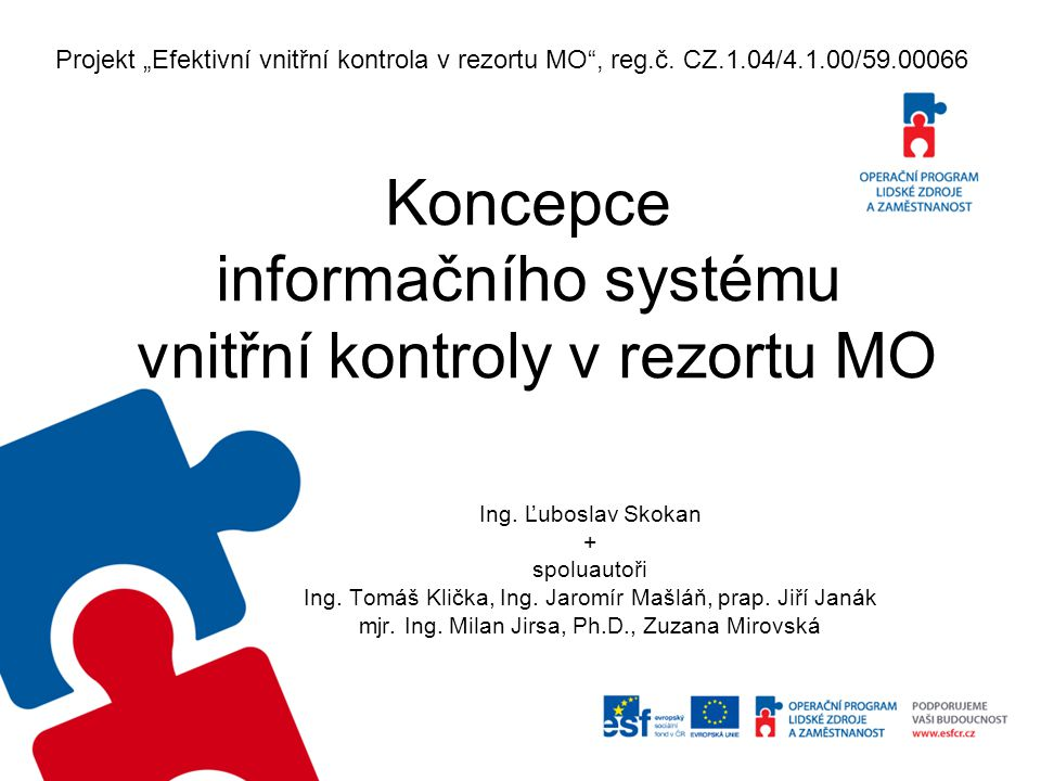 Koncepce informačního systému vnitřní kontroly v rezortu MO