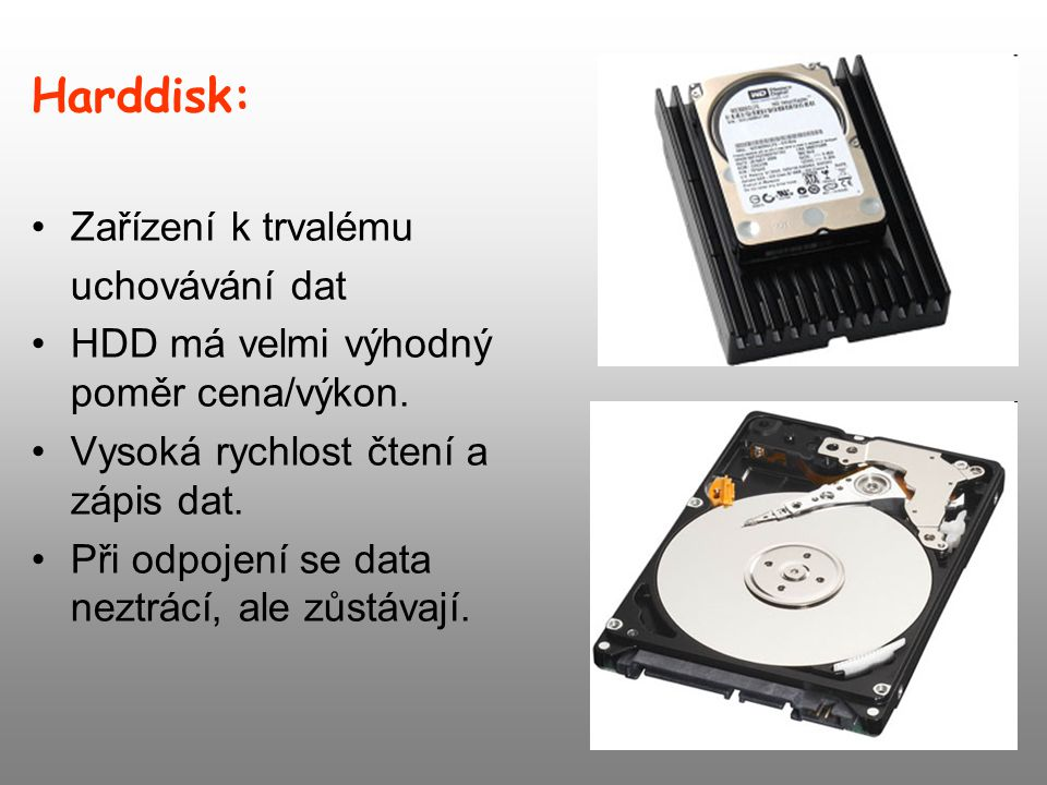 Harddisk: Zařízení k trvalému uchovávání dat