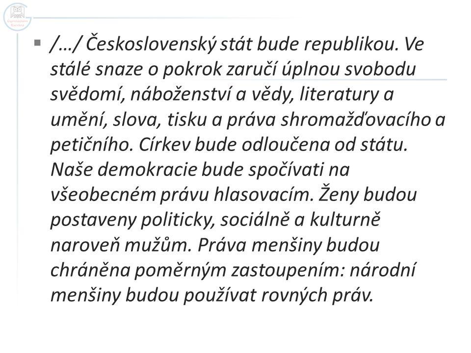 /…/ Československý stát bude republikou