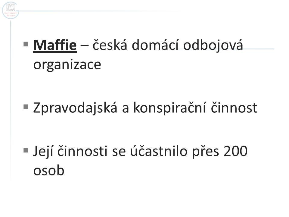 Maffie – česká domácí odbojová organizace