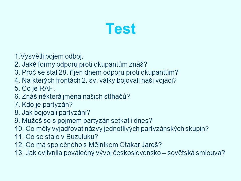 Test 1.Vysvětli pojem odboj.