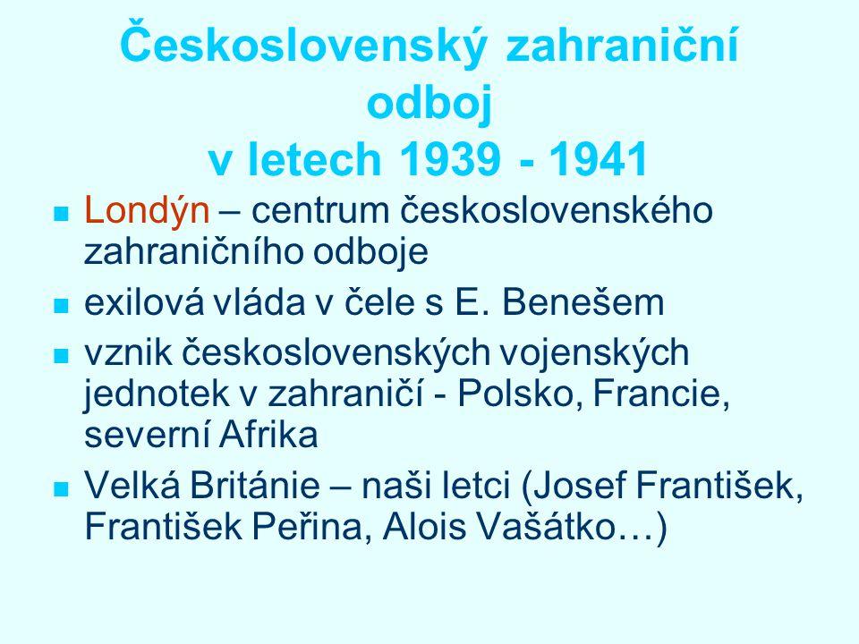 Československý zahraniční odboj v letech 1939 - 1941