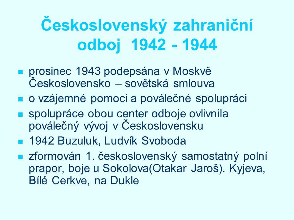 Československý zahraniční odboj 1942 - 1944