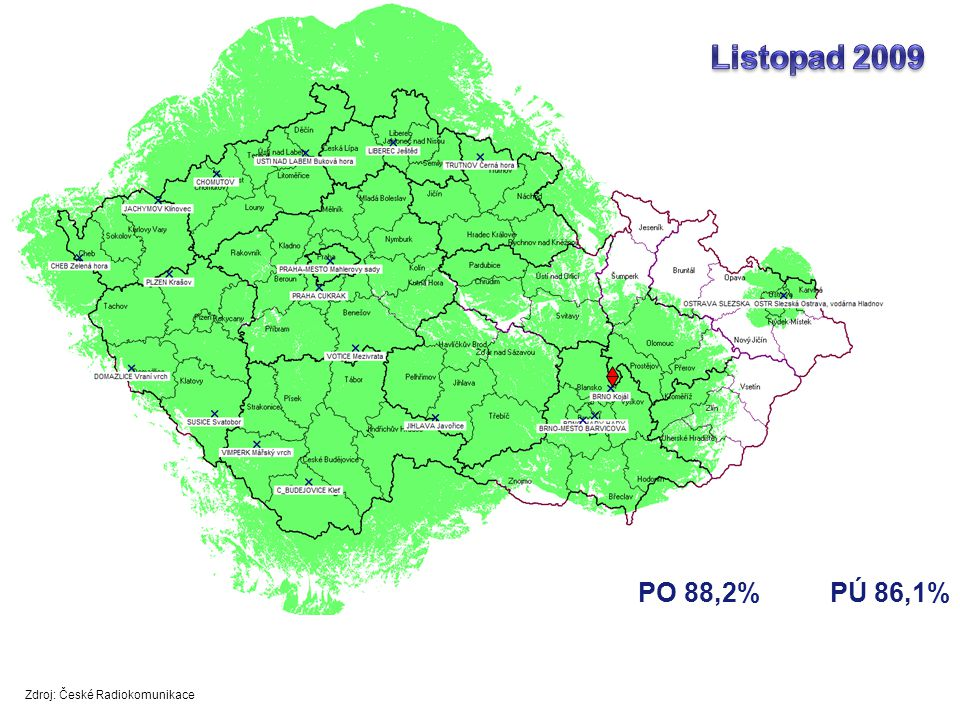 Listopad 2009 PO 88,2% PÚ 86,1% Zdroj: České Radiokomunikace