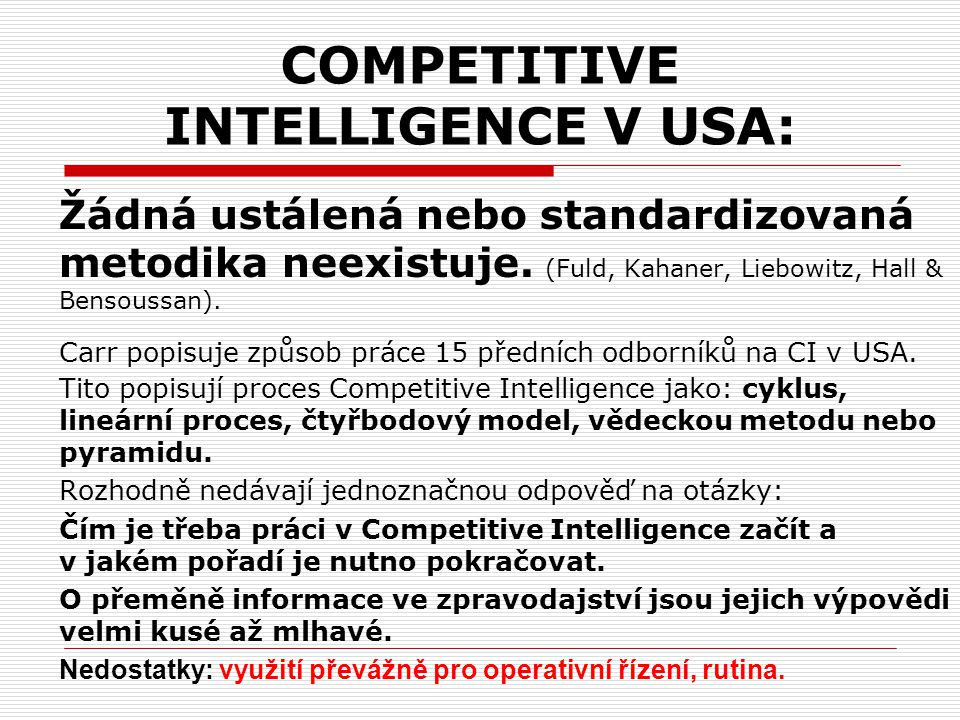 COMPETITIVE INTELLIGENCE V USA: