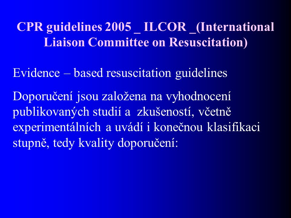 CPR guidelines 2005 _ ILCOR _(International Liaison Committee on Resuscitation)
