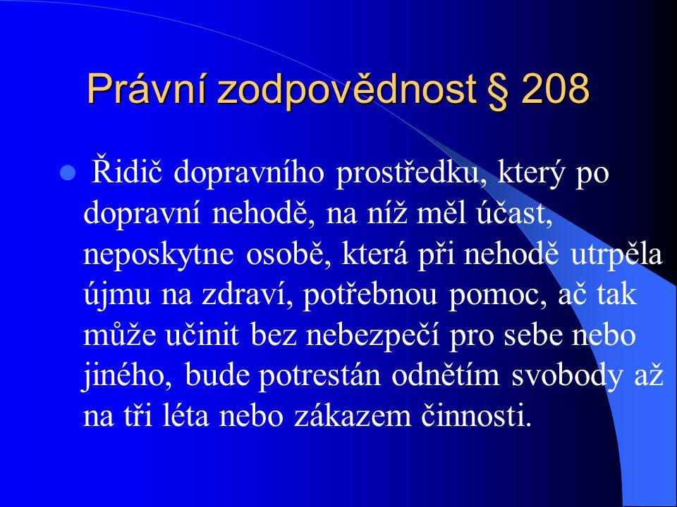 Právní zodpovědnost § 208