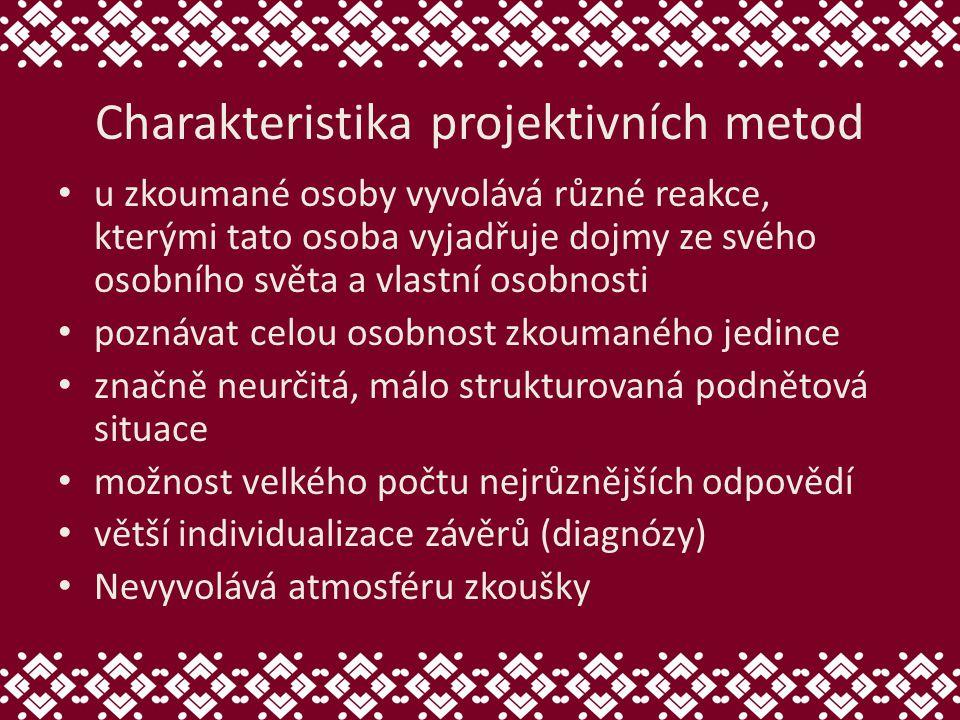 Charakteristika projektivních metod