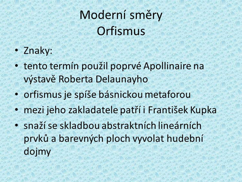 Moderní směry Orfismus