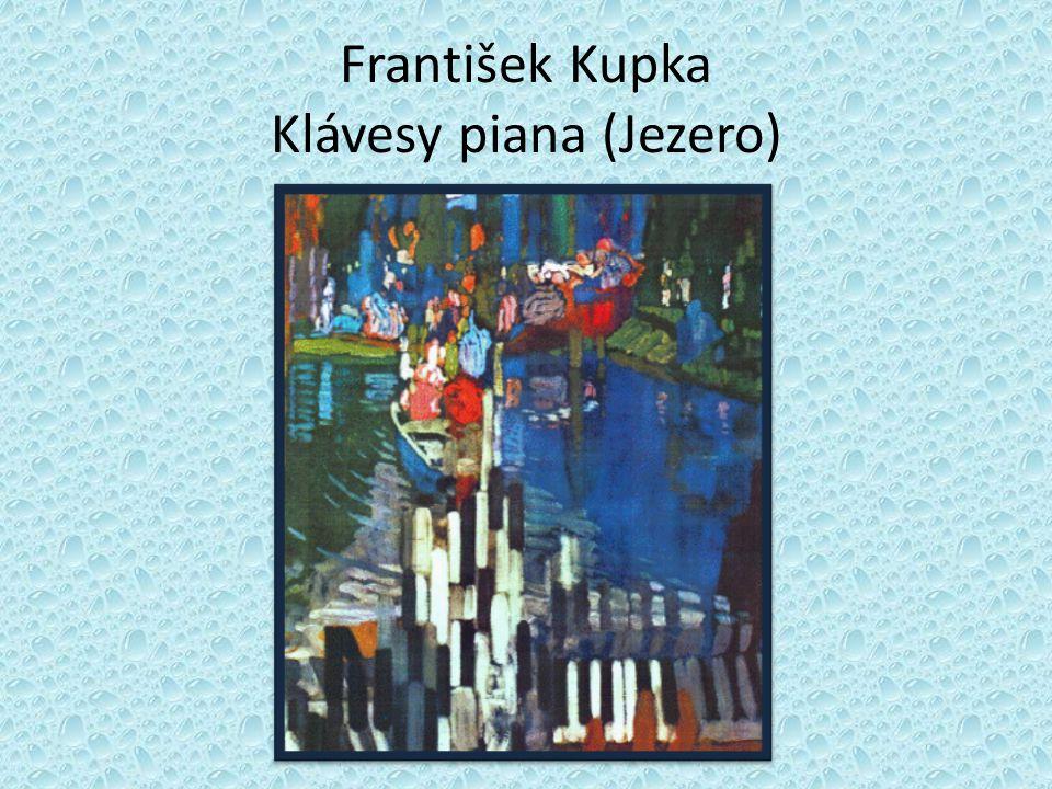 František Kupka Klávesy piana (Jezero)