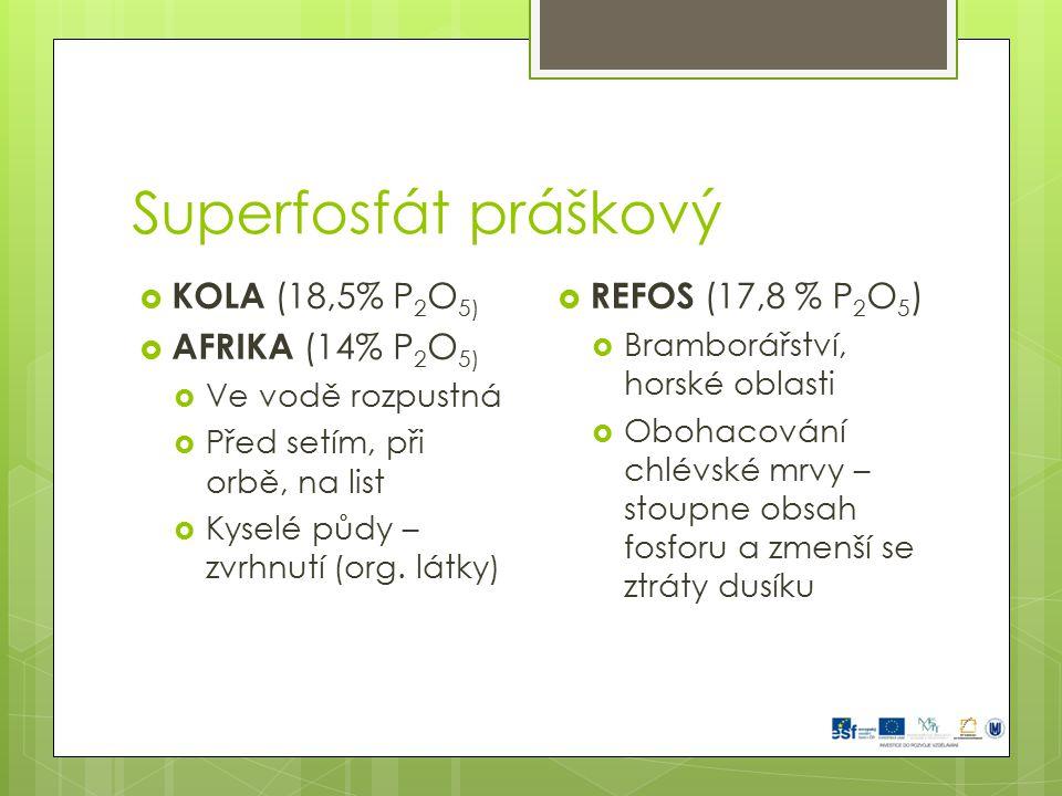 Superfosfát práškový KOLA (18,5% P2O5) AFRIKA (14% P2O5)