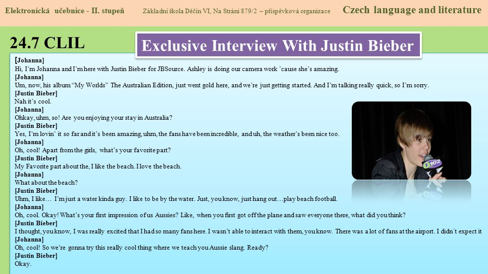24.7 CLIL Exclusive Interview With Justin Bieber