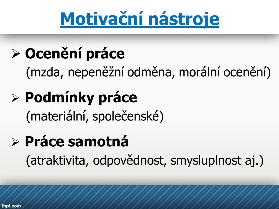 Motivační nástroje Ocenění práce