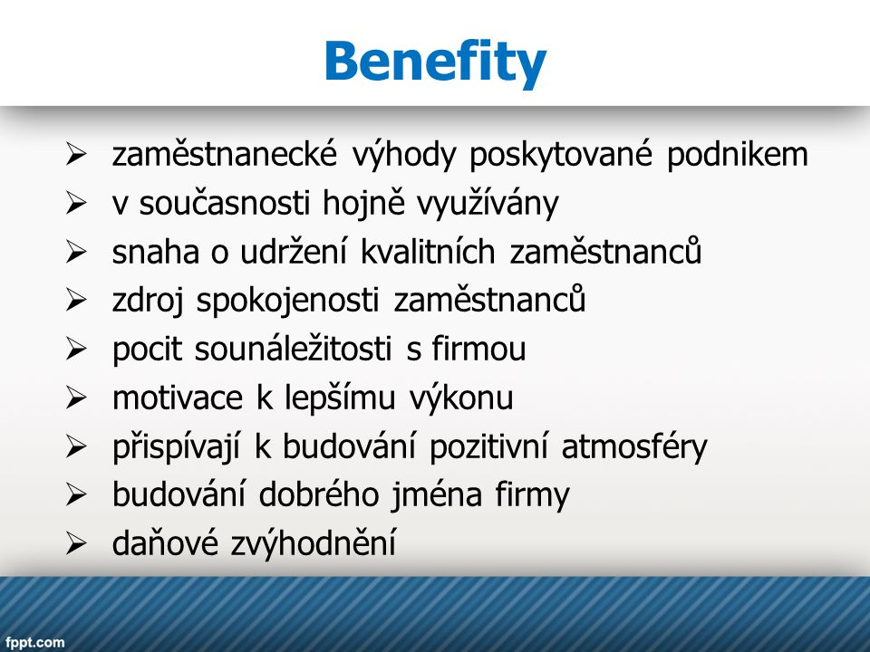 Benefity zaměstnanecké výhody poskytované podnikem