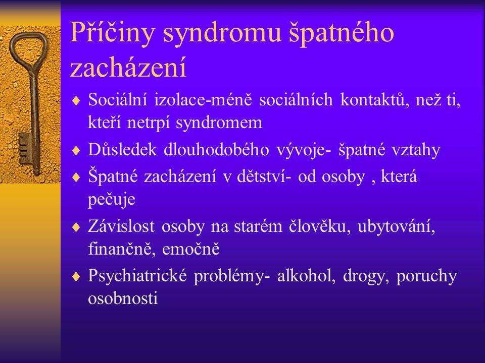 Příčiny syndromu špatného zacházení