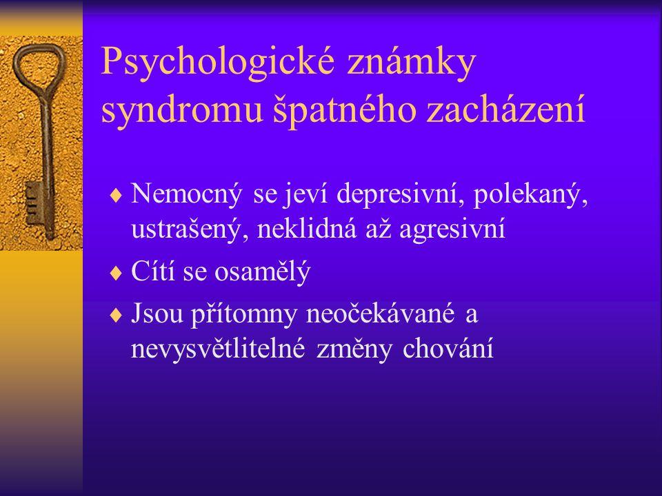 Psychologické známky syndromu špatného zacházení