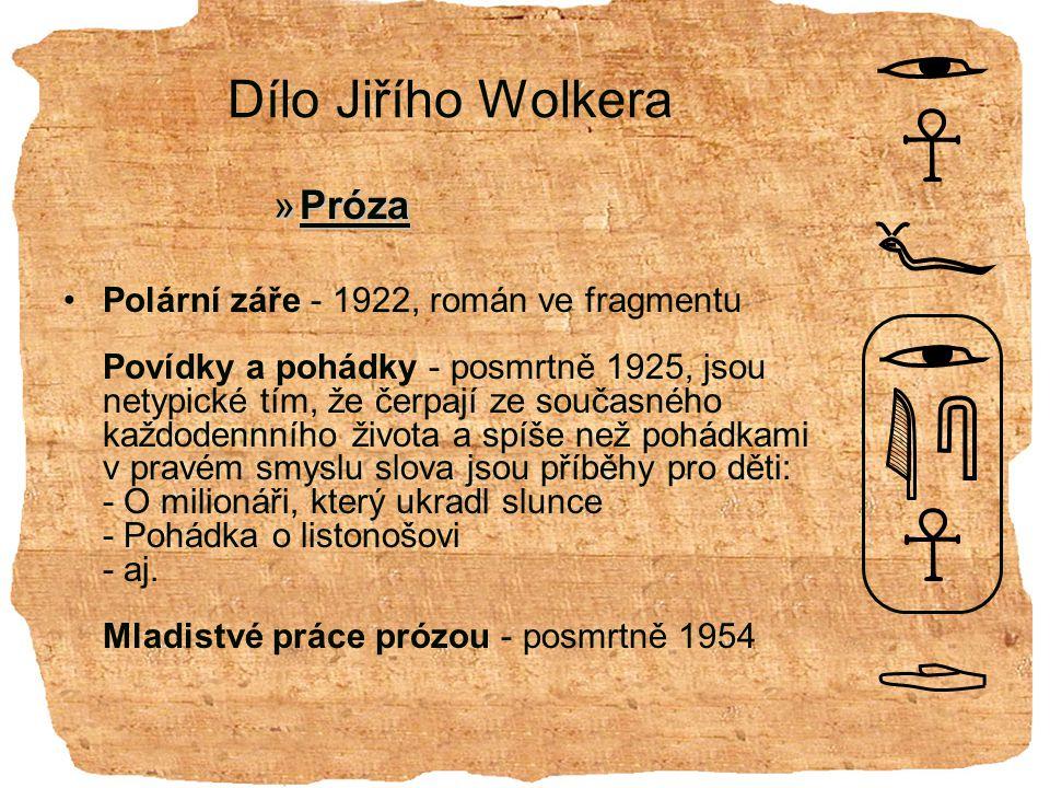 Dílo Jiřího Wolkera Próza