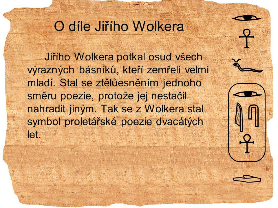 O díle Jiřího Wolkera