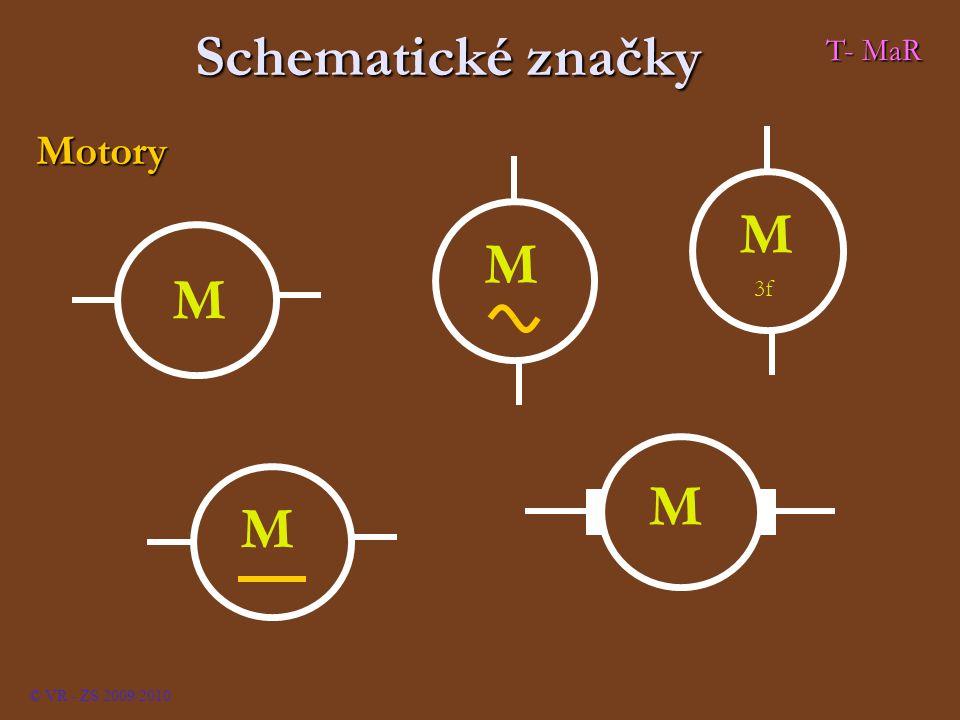 Schematické značky T- MaR Motory M 3f © VR - ZS 2009/2010