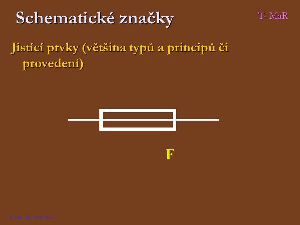 Schematické značky T- MaR. Jistící prvky (většina typů a principů či provedení) F.