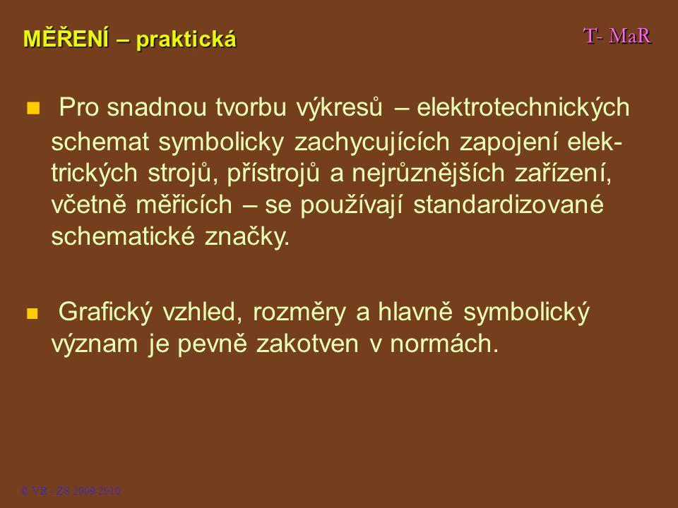 MĚŘENÍ – praktická T- MaR. T- MaR.