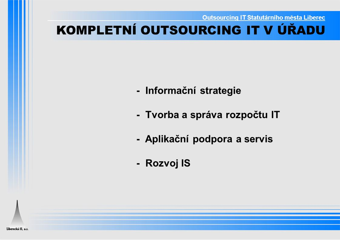 KOMPLETNÍ OUTSOURCING IT V ÚŘADU