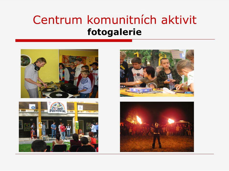 Centrum komunitních aktivit fotogalerie