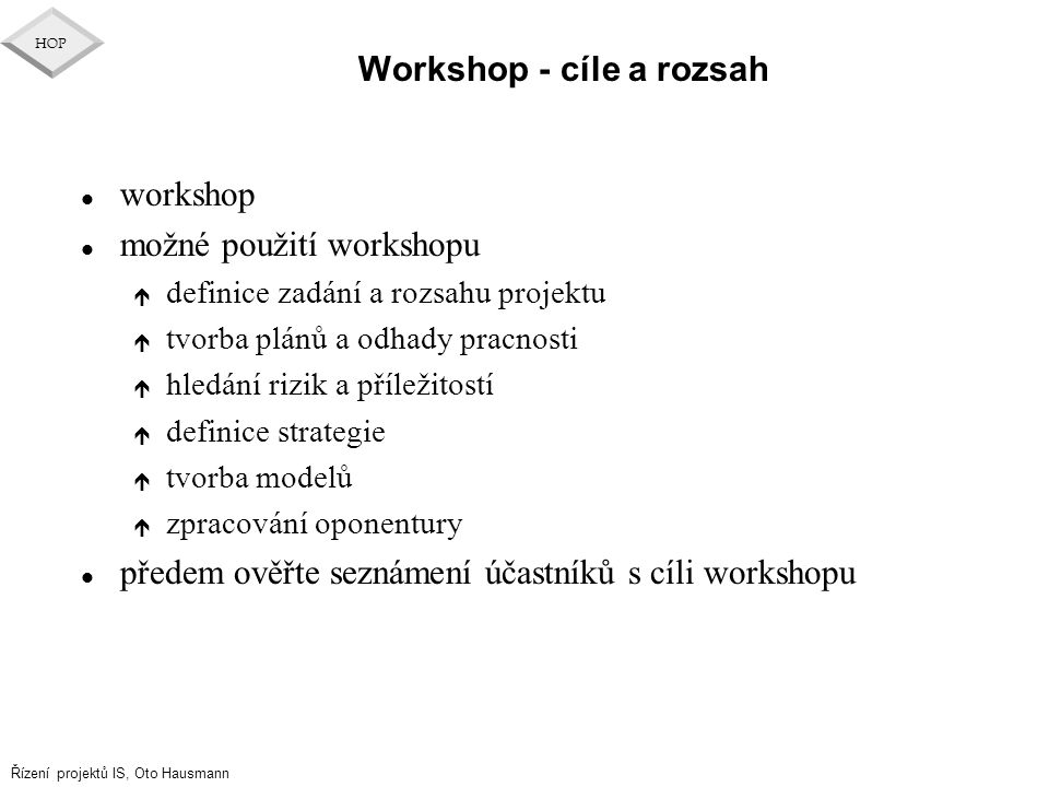 Workshop - cíle a rozsah