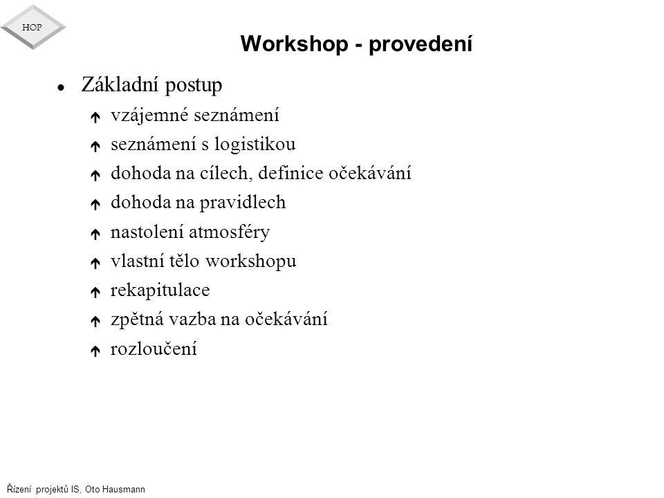 Workshop - provedení Základní postup vzájemné seznámení