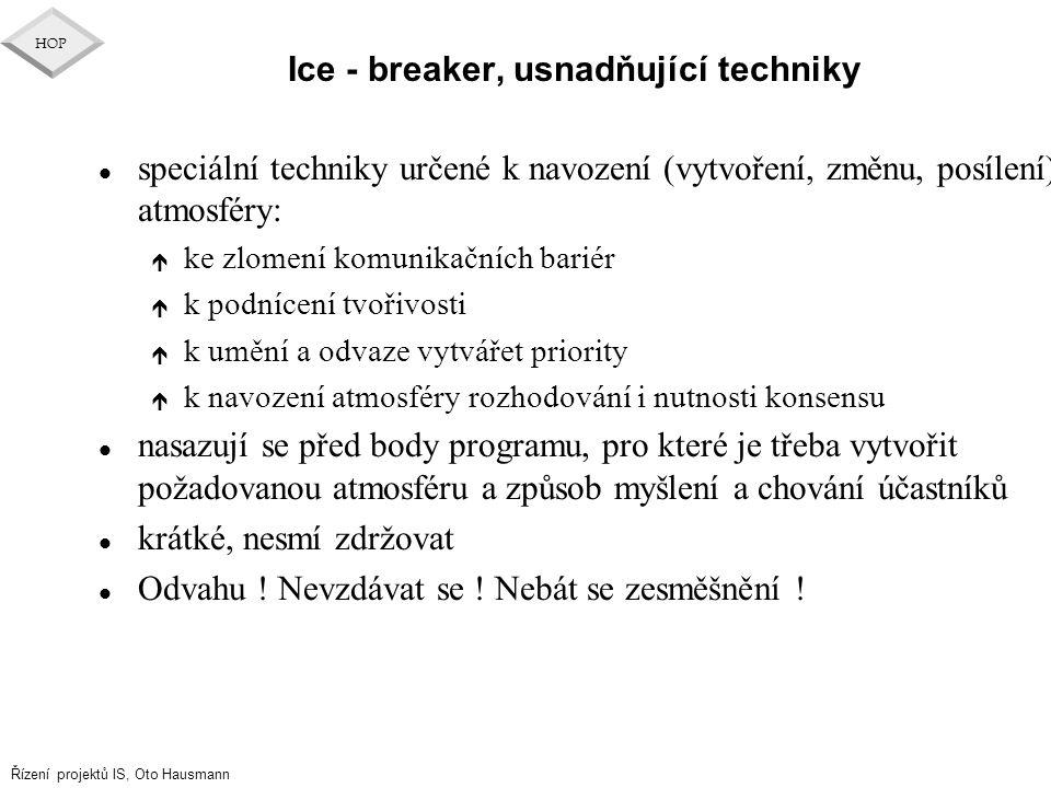 Ice - breaker, usnadňující techniky