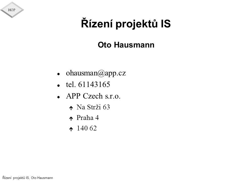 Řízení projektů IS Oto Hausmann