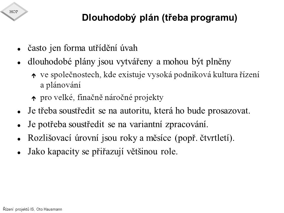 Dlouhodobý plán (třeba programu)
