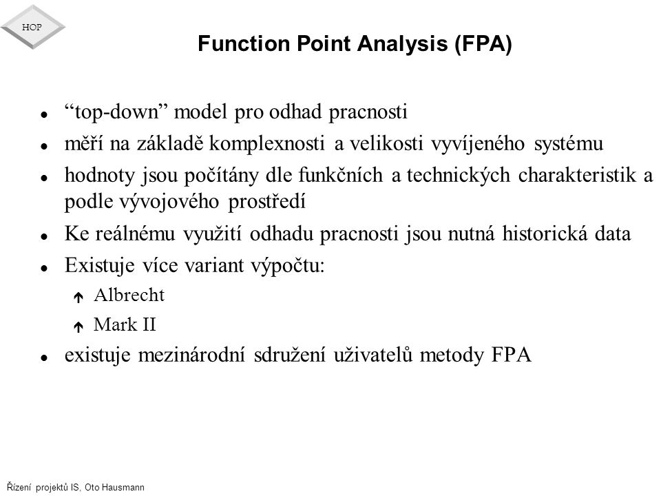 Function Point Analysis (FPA)