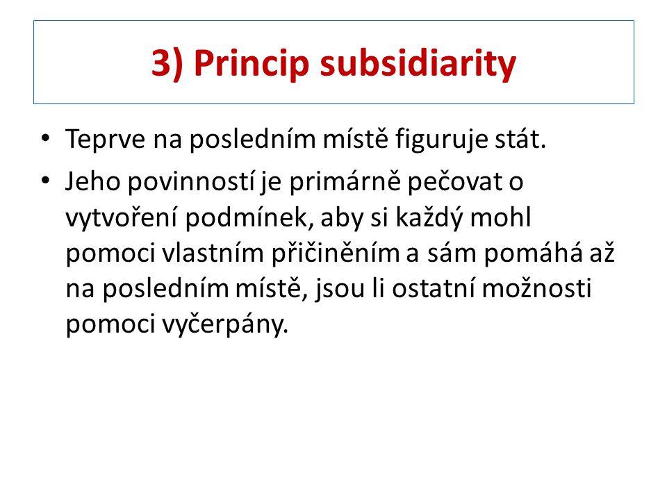 3) Princip subsidiarity