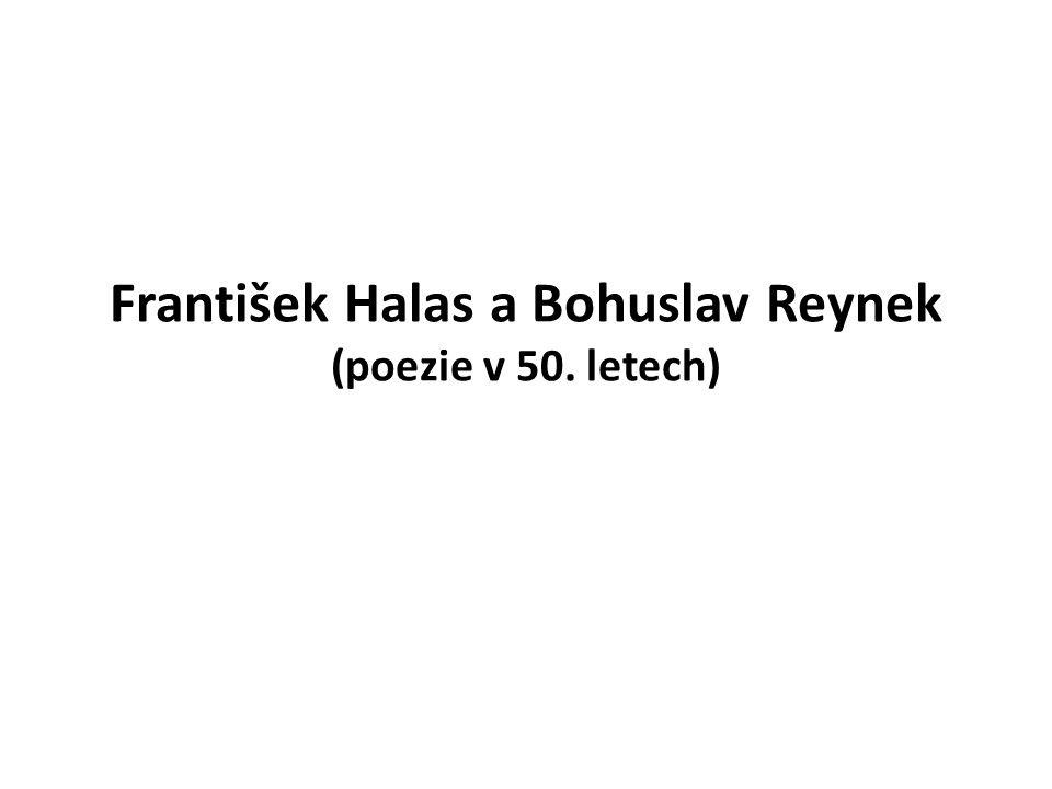 František Halas a Bohuslav Reynek (poezie v 50. letech)