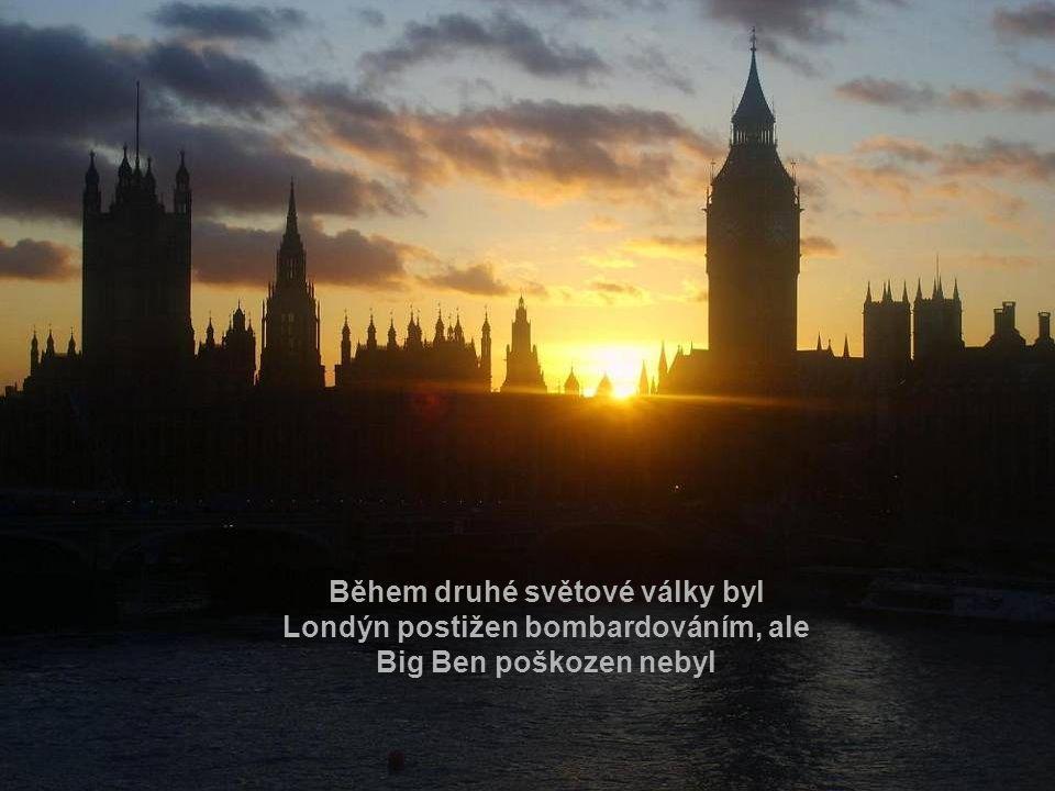 Během druhé světové války byl Londýn postižen bombardováním, ale Big Ben poškozen nebyl