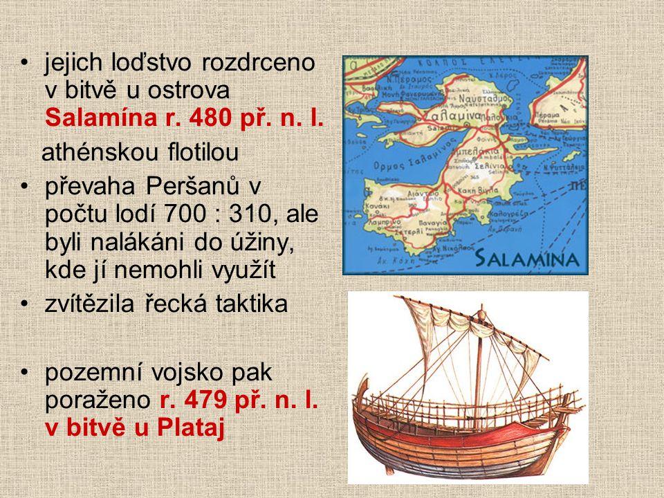 jejich loďstvo rozdrceno v bitvě u ostrova Salamína r. 480 př. n. l.