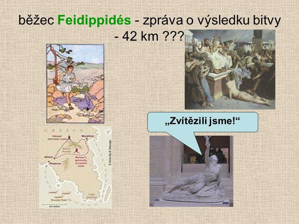 běžec Feidippidés - zpráva o výsledku bitvy - 42 km