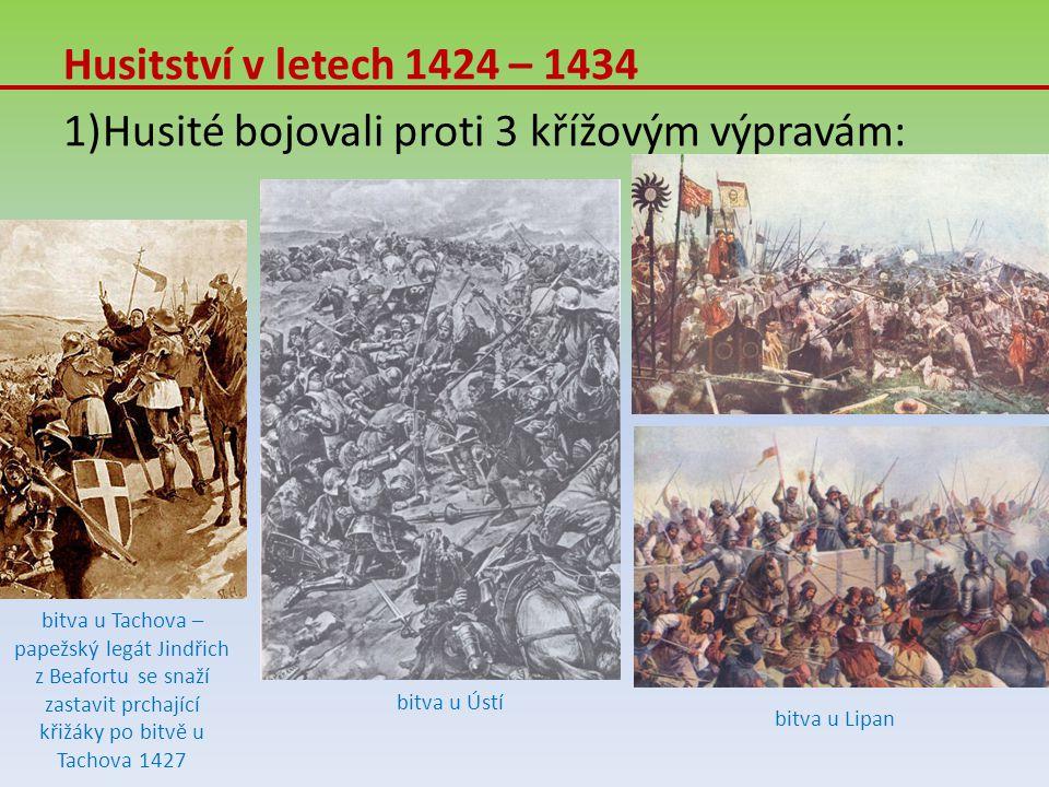 Husité bojovali proti 3 křížovým výpravám: