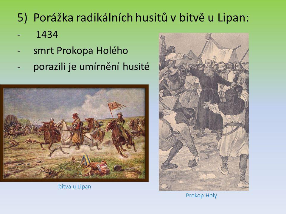 Porážka radikálních husitů v bitvě u Lipan: