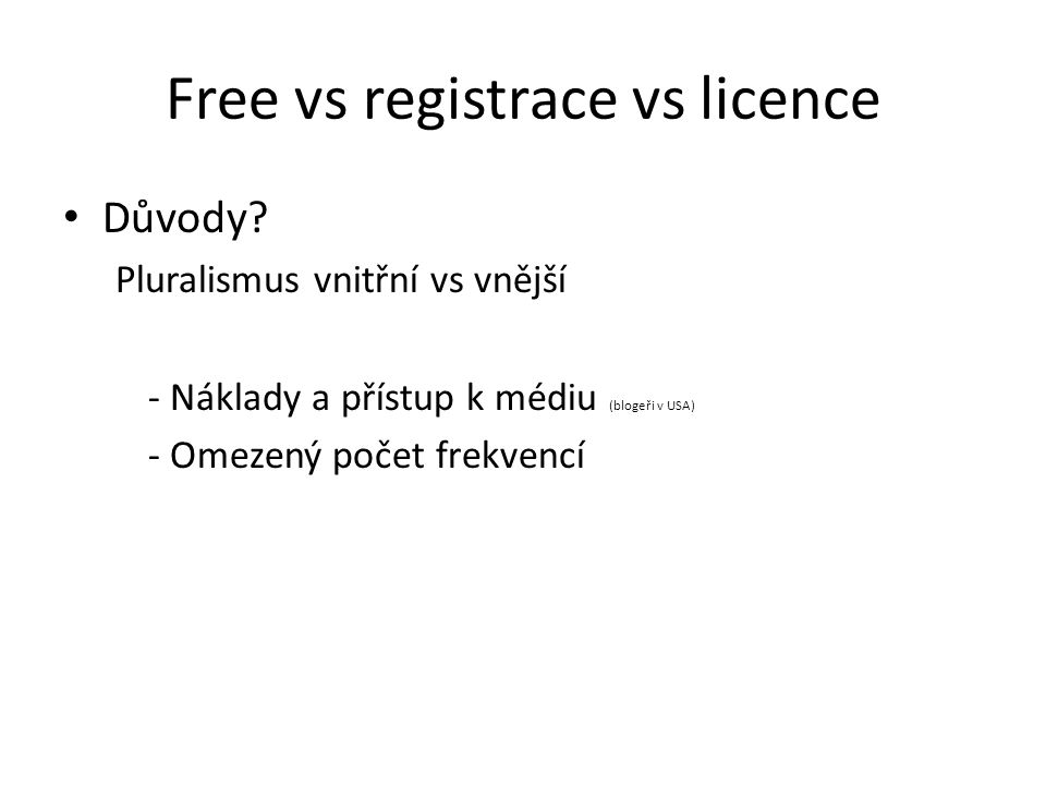 Free vs registrace vs licence
