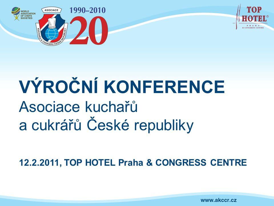 12.2.2011, TOP HOTEL Praha & CONGRESS CENTRE