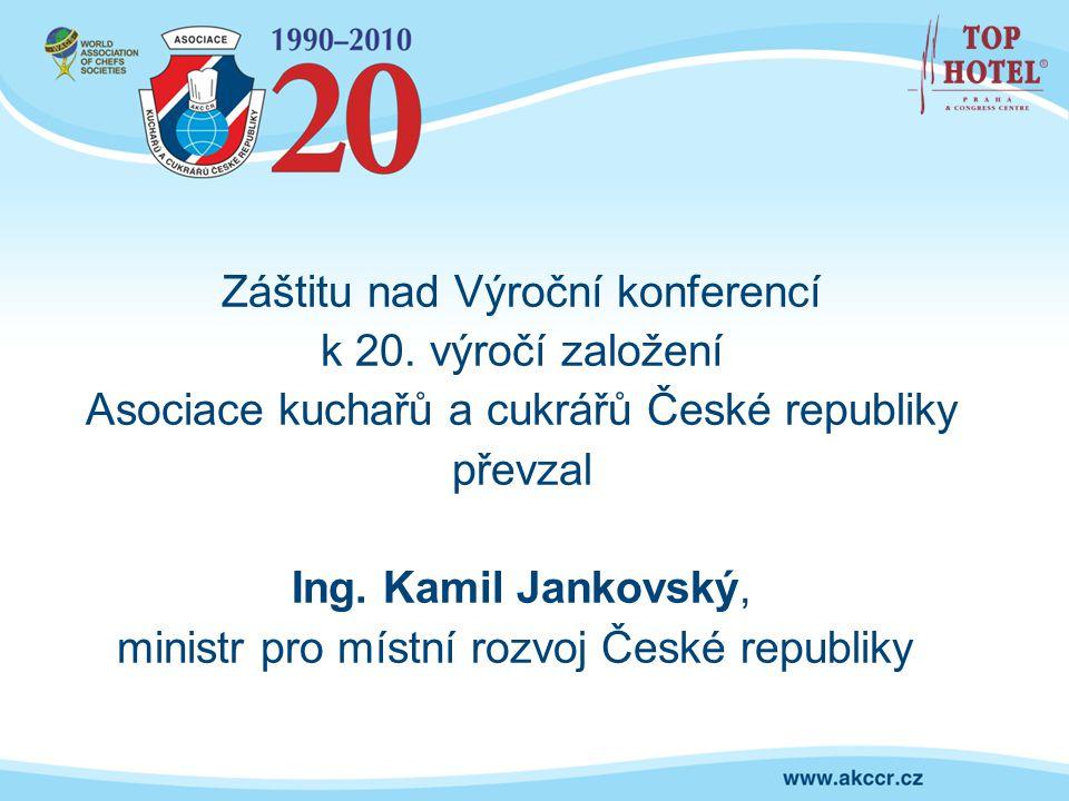Záštitu nad Výroční konferencí k 20. výročí založení