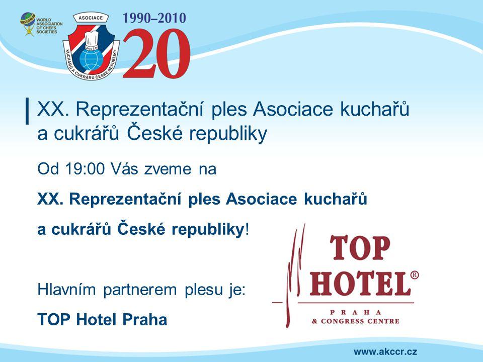 XX. Reprezentační ples Asociace kuchařů a cukrářů České republiky