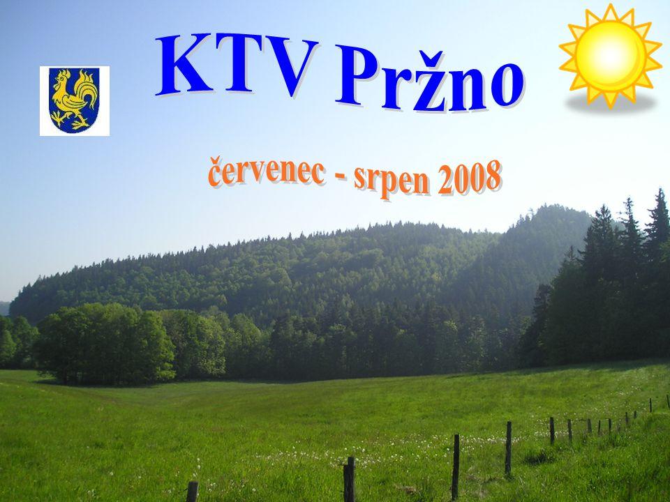 KTV Pržno červenec - srpen 2008